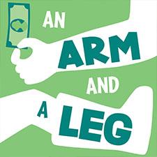 An Arm and a Leg Podcast Logo