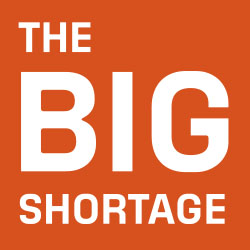 "Text block reading ""The Big Shortage"""